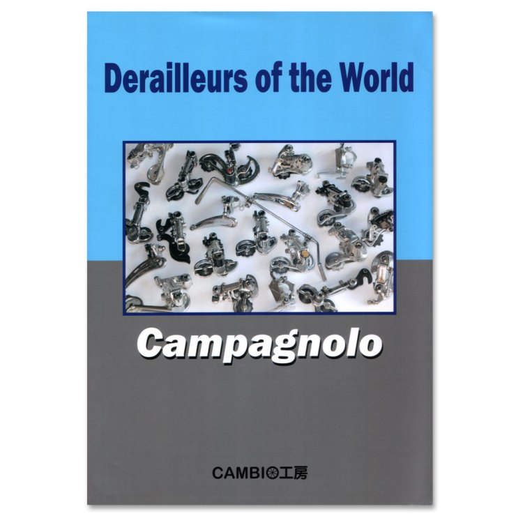 Derailleurs of the World - Campagnolo