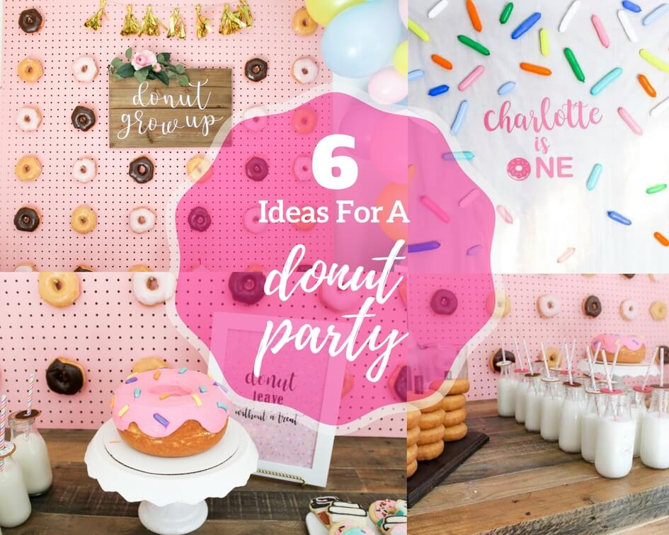 6 Ideas For A Donut Party