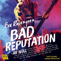 Ljudboken Bad Reputation - År Noll