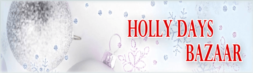 Holly Days Bazaar Helps to Sustain Vital Community Projects