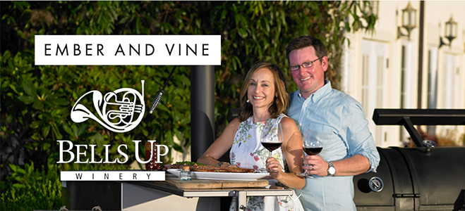 Bells Up Winemaker Dinner Featuring Ember and Vine @ Bells Up Winery