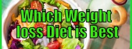 Which Weight loss Diet is Best