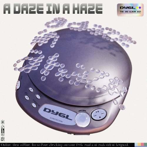 DYGL(デイグロー)『A Daze In A Haze』