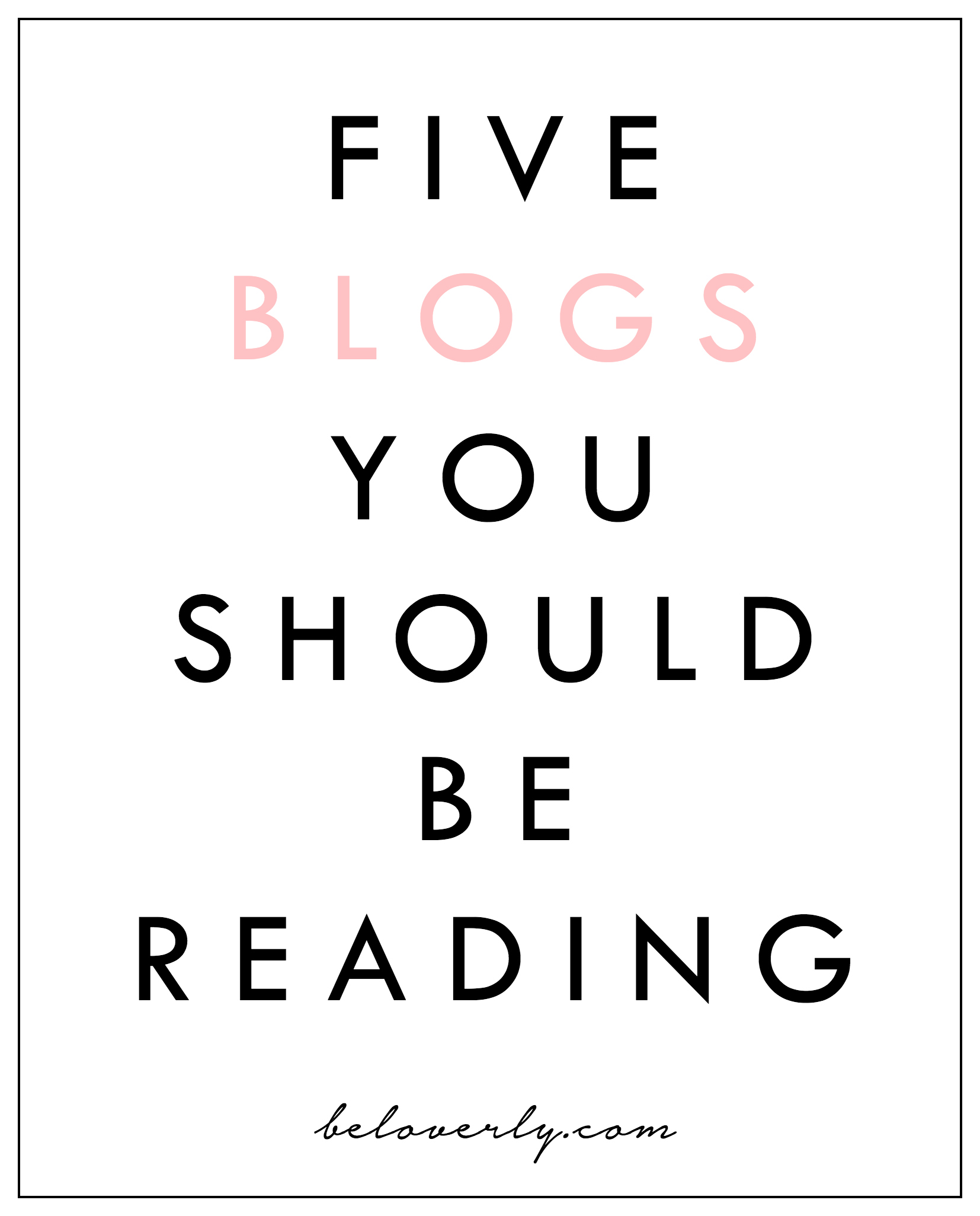 fiveblogsyoushouldbereading