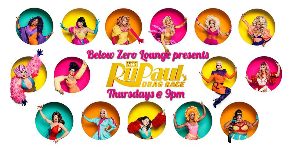Ru Paul's Drag Race Season 11 Watch Party Hosted by Penny Tration @ below zero lounge