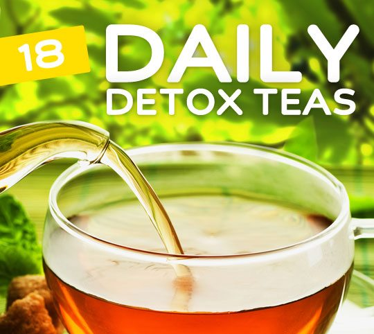 18 Everyday Detox Teas- for daily cleansing.