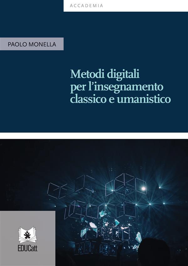 Metodi digitali per l'insegnamento classico e umanistico