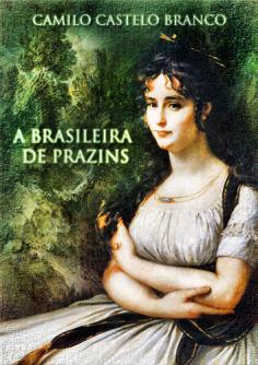 A Brasileira de Prazins de Camilo Castelo Branco