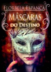 Máscaras-do-Destino-de-Florbela-Espanca.png