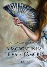 Teatro-A Morgadinha de Val D'Amores de Camilo Castelo Branco