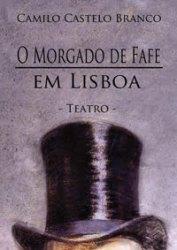 Teatro-O-Morgado-de-Fafe-em-Lisboa-de-Camilo-Castelo-Branco.jpg