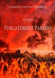 Teatro-Purgatório-e-Paraíso-de-Camilo-Castelo-Branco.jpg