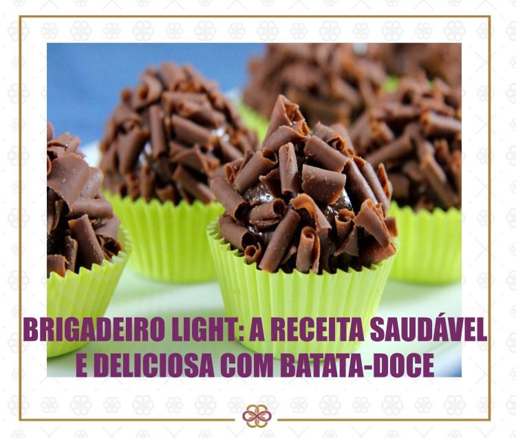BRIGADEIRO LIGHT: A RECEITA SAUDÁVEL E DELICIOSA COM BATATA-DOCE