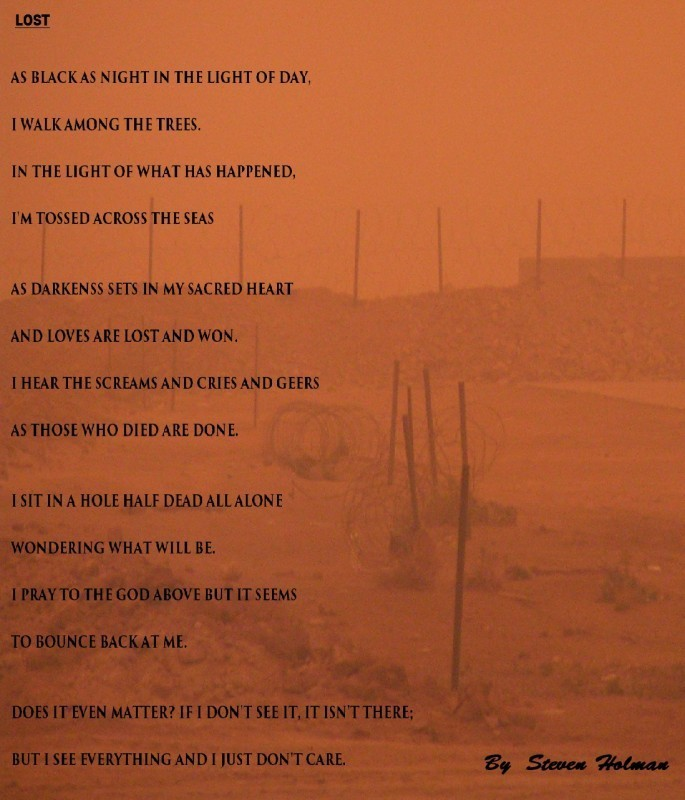 This is a war poem written in April 2003 in Iraq. The picture was also taken in Iraq during a sand storm.