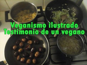 Veganismo ilustrado Testimonio de un vegano