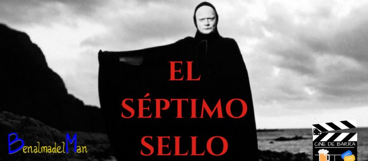Cine de barra - El séptimo sello - blog