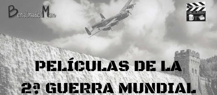 Cine de barra - Películas de la Segunda Guerra Mundial - blog