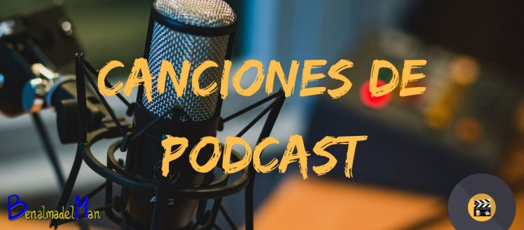 canciones de podcast blog