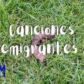 Canciones demigrantes 2 blog