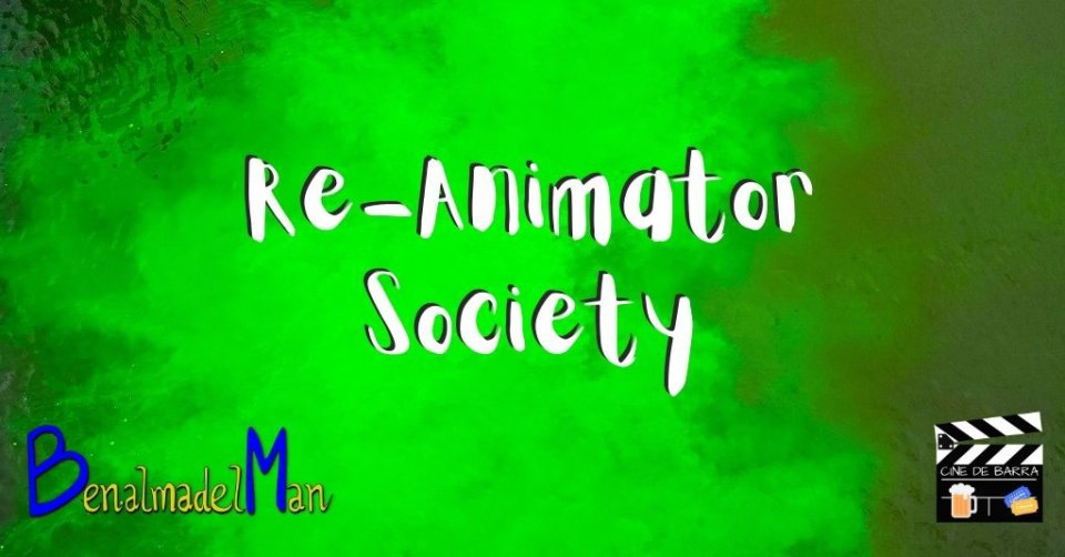 Re-Animator y Society blog