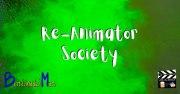 Re-Animator y Society