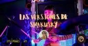 Las versiones de Shakusky