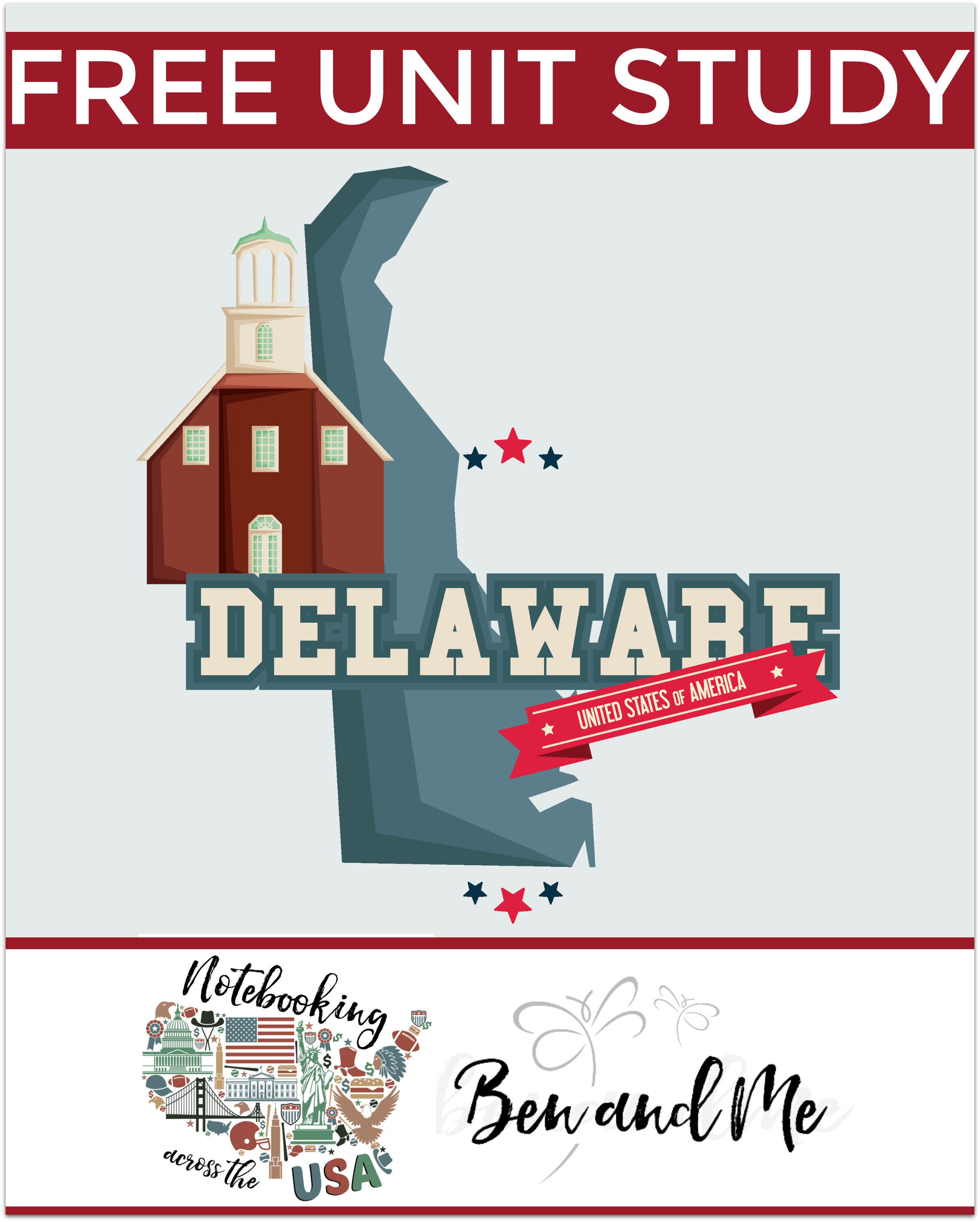 Notebooking Across The Usa Delaware Unit Study