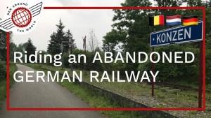 Riding an ABANDONED GERMAN RAILWAY