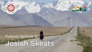 Chat with Josiah Skeats – Ben Around the World Podcast: Episode 6
