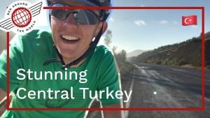Stunning Central Turkey Bikepacking