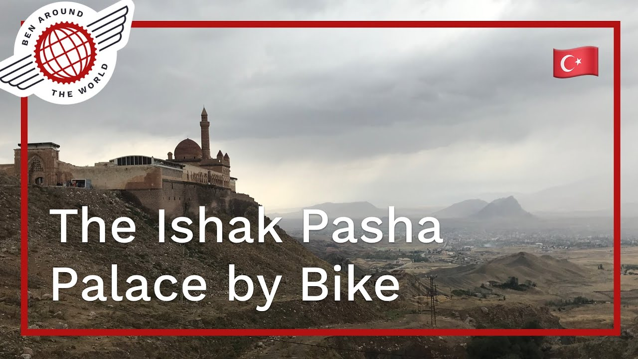 Bikepacking To Ishak Pasha Palace in Turkey