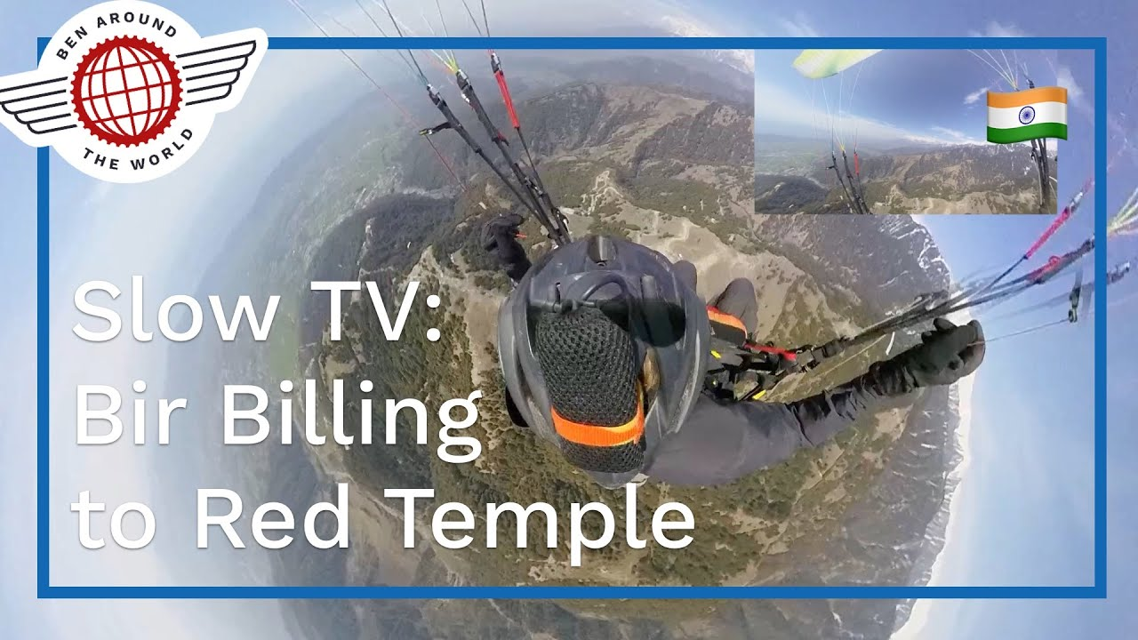 SlowTV: Bir Billing to Red Temple – Full Beginner Paragliding XC Flight