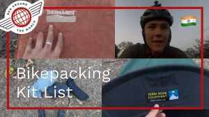 Super Reliable Bikepacking Kit List – Good for Cycle Touring Too! India Cycle VLOG