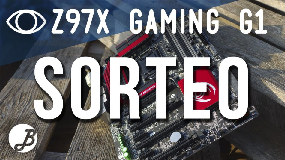 Sorteo Gigabyte Z97X-Gaming G1