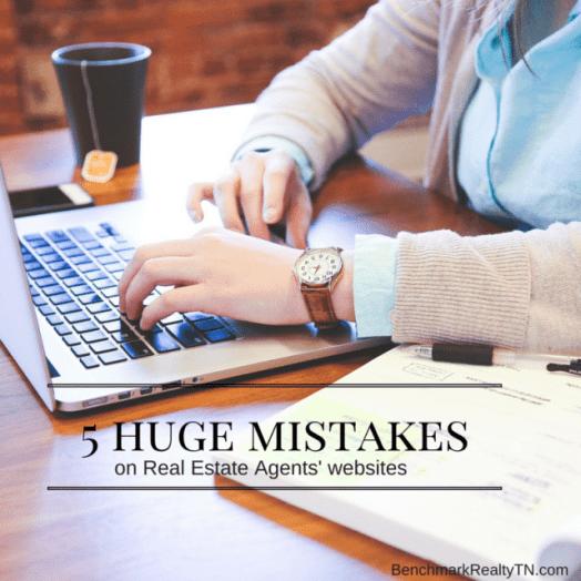 5 huge mistakes. on realtor websites- Benchmark Realty TN