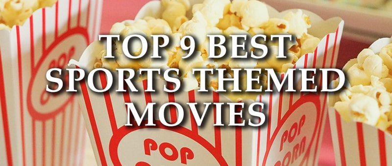 Top 9 Best Sports Movies