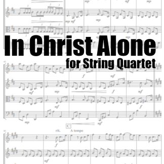 In Christ Alone arranged for String Quartet