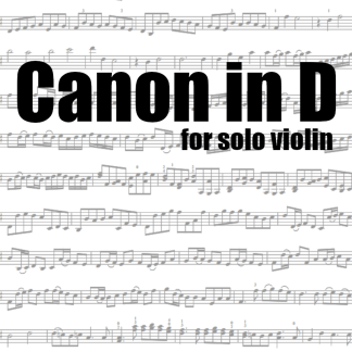 Canon in D for solo violin
