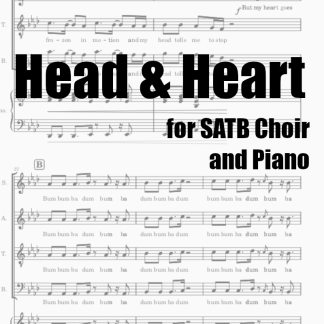 Head & Heart for SATB Choir