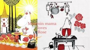 La storia delle rose薔薇物語 7000年の恋:薔薇は永遠の命<第3章:ムーミンのママが愛した薔薇>