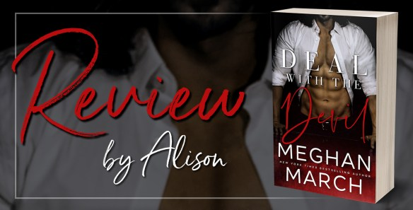 Review: DEAL WITH THE DEVIL by Meghan March - Beneath The