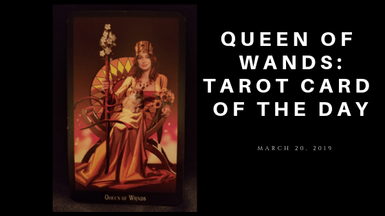 Queen of Wands - Witches Tarot