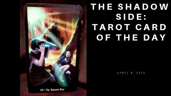 The Shadow Side Tarot Card