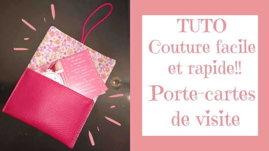 """Tuto Vidéo """"Porte-Cartes de visite"""" Couture FACILE et RAPIDE!"""