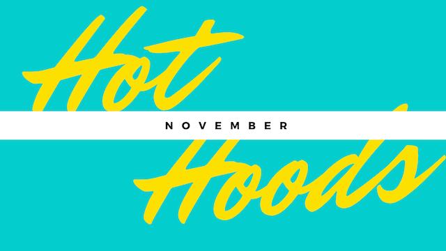 Hot Hoods November