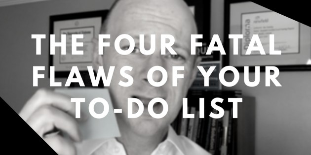 The Four Fatal Flaws of Your To-Do Checklist