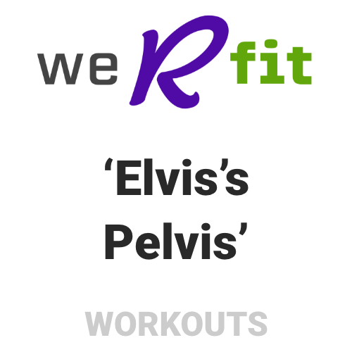 CrossFit Elvis Pelvis Workout