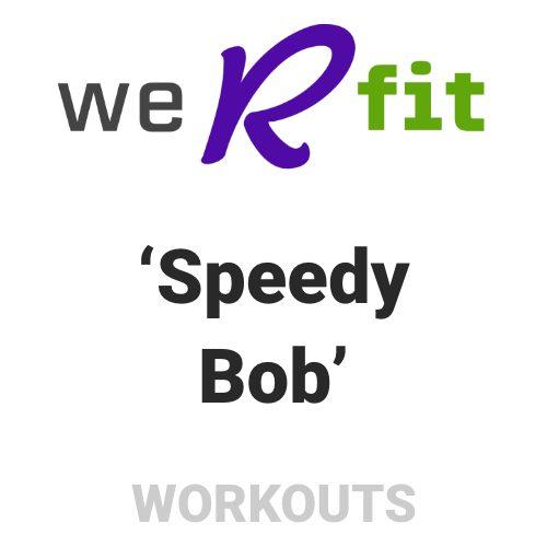 CrossFit Speedy Bob Workout