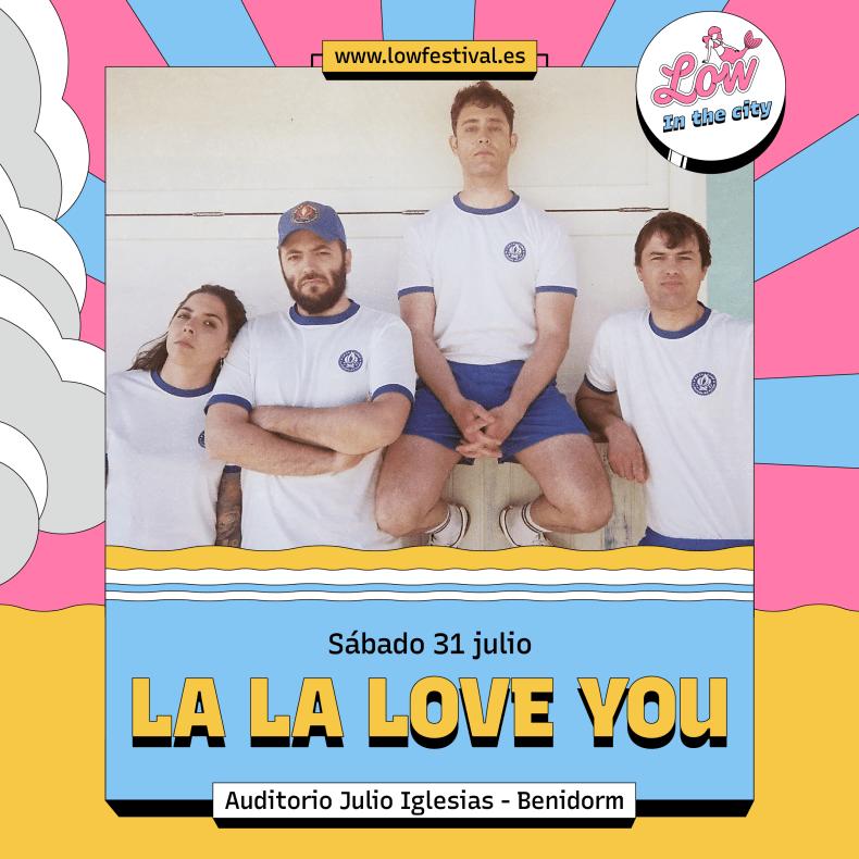 LA LA LOVE YOU – Low in the City