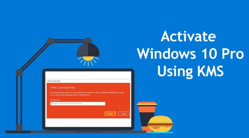 Activate Windows 10 Pro Free Using KMS Key | Permanently ...